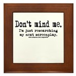 Screenplay Research Framed Tile
