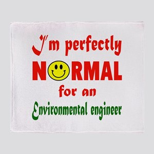 I'm perfectly normal for an Environm Throw Blanket