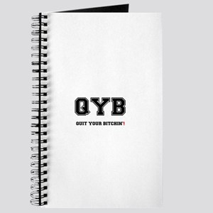 QYB - QUIT YOUR BITCHIN! Journal