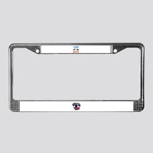 LIFE OF DA PARTY License Plate Frame