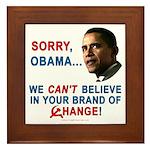 Sorry, Obama! Framed Tile