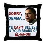 Sorry, Obama! Throw Pillow