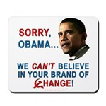Sorry, Obama! Mousepad