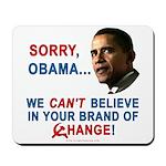 Sorry, Obama! Mousepad