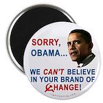 Sorry, Obama! Magnet