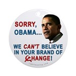 Sorry, Obama! Ornament (Round)