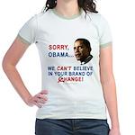 Sorry, Obama! Jr. Ringer T-Shirt