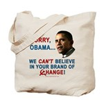 Sorry, Obama! Tote Bag
