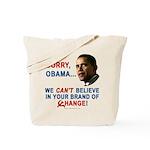Sorry, Obama! Tote Bag