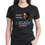 Sorry, Obama! Women's Dark T-Shirt