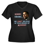 Sorry, Obama! Women's Plus Size V-Neck Dark T-Shir