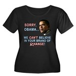 Sorry, Obama! Women's Plus Size Scoop Neck Dark T-