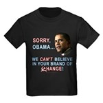 Sorry, Obama! Kids Dark T-Shirt