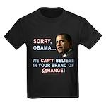 Sorry, Obama! Kids Dark T-Shirt