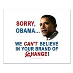 Sorry, Obama! Small Poster