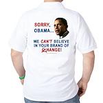 Sorry, Obama! Golf Shirt