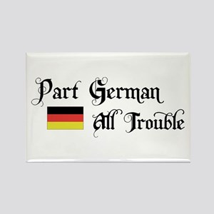 Part German All Trouble Rectangle Magnet