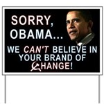Sorry, Obama! Yard Sign