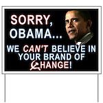 Sorry, Obama! Yard Sign