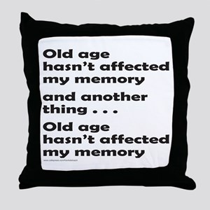 OLD AGE Throw Pillow