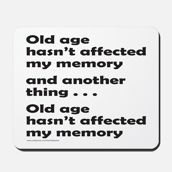 OLD AGE Mousepad