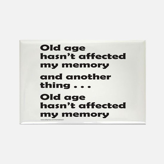 OLD AGE Rectangle Magnet