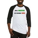 Run a Marathon Eat Carbs Baseball Jersey