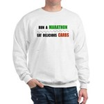 Run a Marathon Eat Carbs Sweatshirt