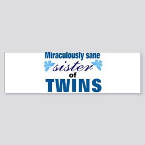 Twins sister sane Bumper Sticker