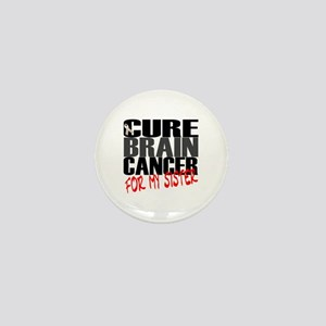 Cure Brain Cancer -- For my Sister Mini Button