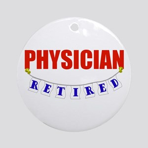 Retired Physician Ornament (Round)