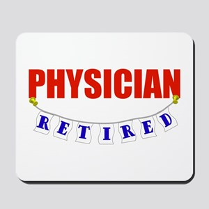 Retired Physician Mousepad