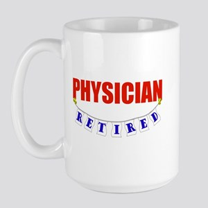 Retired Physician Large Mug
