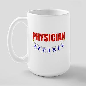 Retired Physician Large Mug