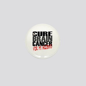 Cure Brain Cancer -- For my Husband Mini Button
