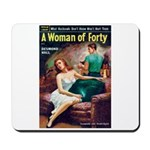 """Mousepad - """"A Woman of Forty"""""""