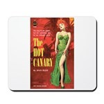 """Mousepad - """"The Hot Canary"""""""