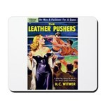 """Mousepad - """"The Leather Pushers"""""""
