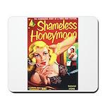 """Mousepad - """"Shameless Honeymoon"""""""