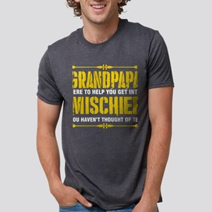 Grandpapa Here To Help You Get Into Mischi T-Shirt