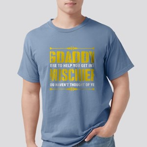 Gdaddy Here To Help You Get Into Mischief T-Shirt