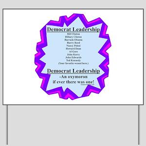 """""""Democrat Leaders?"""" Yard Sign"""