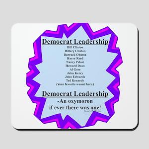 """Democrat Leaders?"" Mousepad"