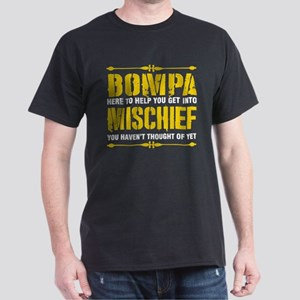 Bompa Here To Help You Get Into Mischief T-Shirt