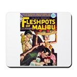 "Mousepad - ""Fleshpots of Malibu"""