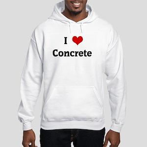 I Love Concrete Hooded Sweatshirt