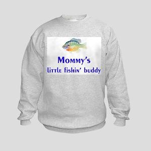 mommy's fishin' buddy Kids Sweatshirt