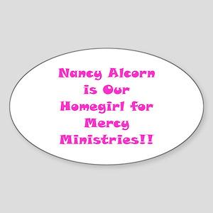 Nancy's Our Homegirl!! Oval Sticker