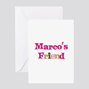 Marco's Friend Greeting Card