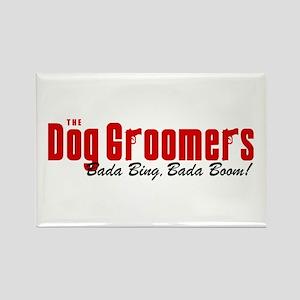 The Dog Groomers Bada Bing Rectangle Magnet